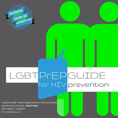 GAY Men's PrEP Guide for HIV Prevention | HIV social science | Scoop.it