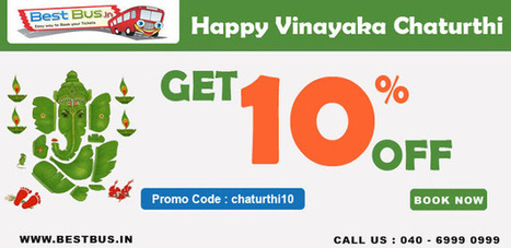 Bestbus - Online Travel Booking: Ganesh Chaturthi special offer on Bus Ticket Booking! | Online Bus Ticket Booking offers | Scoop.it
