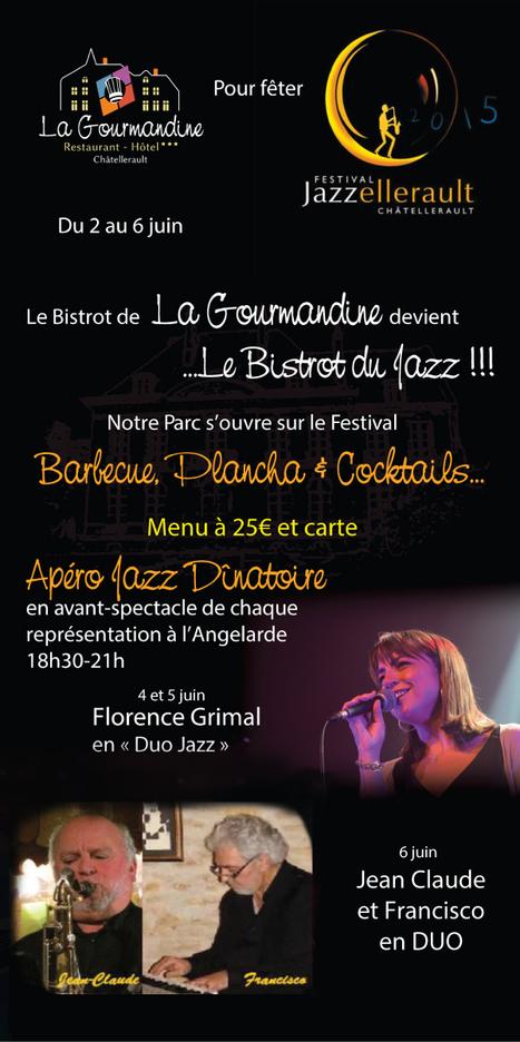 Le Bistrot de la Gourmandine devient le bistrot du Jazz | Où manger et où sortir dans le Pays Châtelleraudais et alentours | Scoop.it