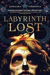 Labyrinth Lost by Zoraida Córdova | Kirkus Reviews | Young Adult Novels | Scoop.it