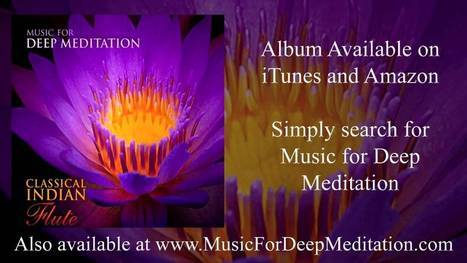 ▶ Inner Awakening - Classical Indian Flute with V.K. Raman - Music for Deep Meditation - YouTube | Music | Scoop.it
