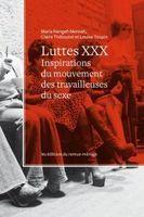 Luttes XXX - Un compte rendu de Micheline Dumont - Alliance f&eacute;ministe solidaire<br/>pour les droits des travailleuses(rs) du sexe | #Prostitution : #f&eacute;minisme et travail sexuel | Scoop.it