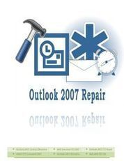 How to recover Outlook 2007 Deleted Personal Folder Items? | How to Repair Corrupt Outlook 2007 PST Files? | Scoop.it