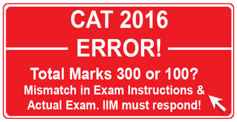 CAT 2016: Error in Scoring Pattern creates panic; Total marks 300 or 100? IIM Bangalore yet to respond | CAT 2016, IIFT, CMAT 2017, XAT 2017, NMAT, MAT, SNAP, MAH CET, TISSNET, CAT Preparation Material, MBA In India, MBA Colleges in India,  CAT Exams, GMAT Preparation Material, MBA Abroad | Scoop.it