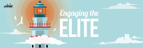 How Do You Engage The Elite? | Alive with Ideas | Internal Communications Tools | Scoop.it