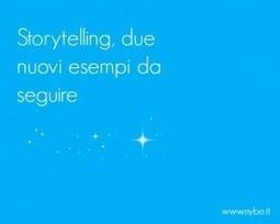 #Storytelling, due nuovi esempi da seguire | Social + Content + Copy | Scoop.it