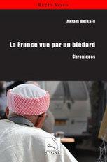 La France vue par un blédard : Chroniques | Exposition de livres | Scoop.it