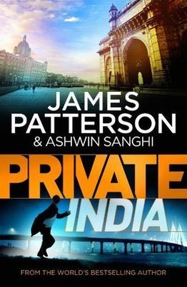 Pebble In The Still Waters: Book Review: Private India by James Patterson and Ashwin Sanghi: 9th Murder | Sex Crime Woman Money And Love | Scoop.it