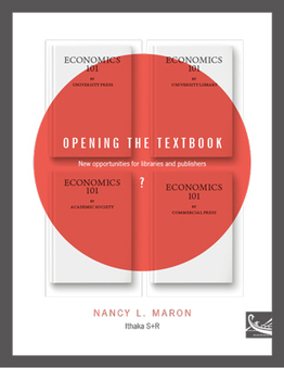 Opening the Textbook: New Opportunities for Libraries and Publishers? | Ithaka S+R | Academic Libraries, Publishing, Open Textbooks | Scoop.it