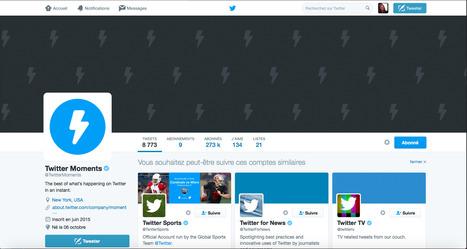 Twitter Moments ou Storify ?   CommunityManagementActus   Scoop.it