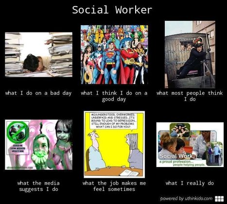 Social Worker | What I really do | Scoop.it