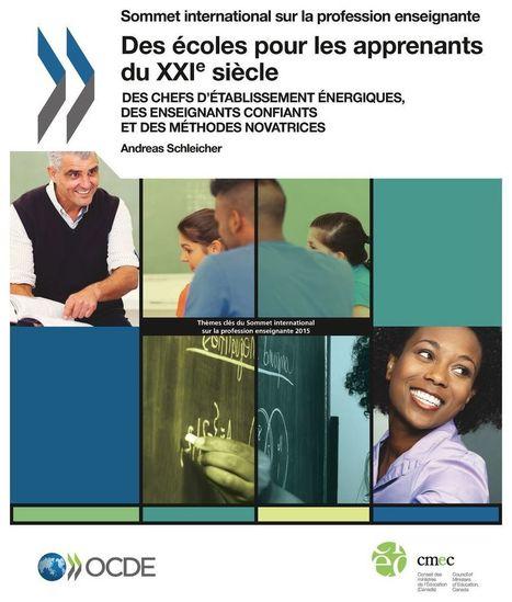 Des écoles pour les apprenants du XXIe siècle | OECD | Système éducatif français | Scoop.it
