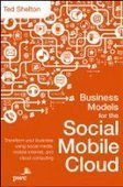 Business Models for the Social Mobile Cloud - Free eBook Share | Customer Solutions | Scoop.it