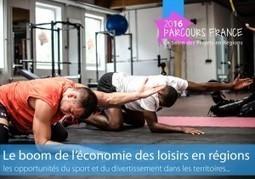 Entretenez votre temps libre ! Le boom de l'économie des loisirs en régions… | Ecobiz tourisme - club euro alpin | Scoop.it