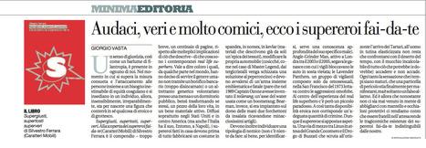 Giorgio Vasta su «la Repubblica» | Supergiusti Supertosti Superveri. Alla scoperta dei supereroi fai-da-te | Scoop.it