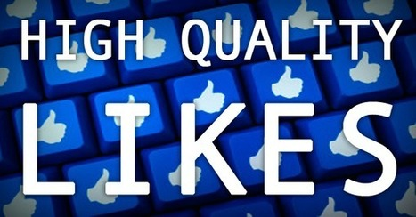 5 Ways to Get High Quality Facebook Likes that Actually Help Your Biz | Facebook Engagement | Scoop.it