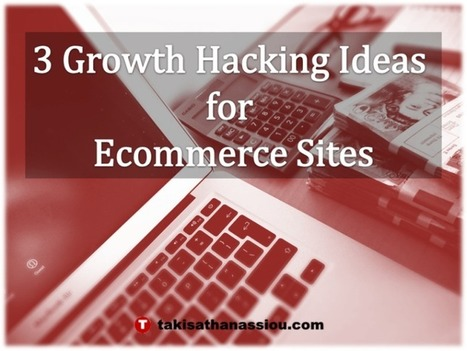 #Growth Hacking Ideas for Ecommerce Sites @sercompetitivos | Técnicas de Growth Hacking: | Scoop.it