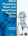 What Physicians Want and Need from Pharma 2013 | Digital Healthcare Trends | Scoop.it