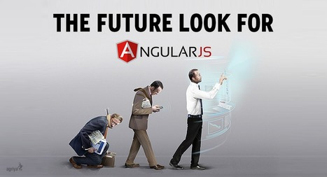 How does the future look for AngularJS? - Agriya | Agriya | Scoop.it