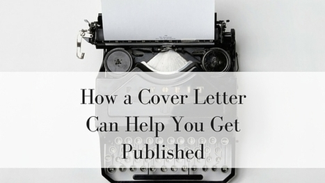 How a Cover Letter Can Help You Get Published | Pure Poetry | Scoop.it