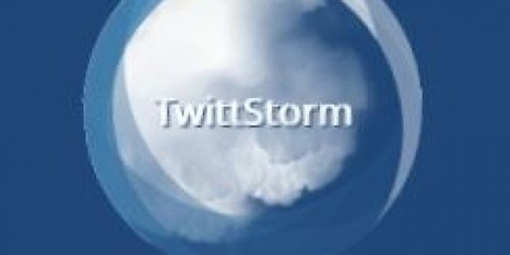 TwittStorm App Features and Download: An App to Monitor Twitter Conversations | Geeks9.com | TwittStorm - monitor real-time tweets | Scoop.it