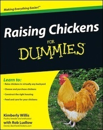 Cool Tools: Raising Chickens for Dummies | Water and Food | Scoop.it