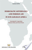 Democratic governance and foreign aid in sub-saharian africa: Asessing the Cooperation between China and Côte d'Ivoire | Editions L'Harmattan | Development, agriculture, hunger, malnutrition | Scoop.it