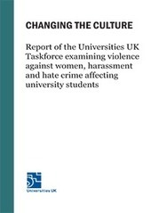 Changing the culture: Report of the Universities UK Taskforce examining violence against women, harassment and hate crime affecting university students | Higher education news for libraries and librarians | Scoop.it