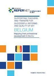 Supporting teachers and trainers for successful reforms and quality of VET - Belgium   Dernières productions   Scoop.it