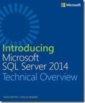 Free ebook: Introducing Microsoft SQL Server 2014 - Microsoft Press - Site Home - MSDN Blogs | Microsoft Business Intelligence | Scoop.it
