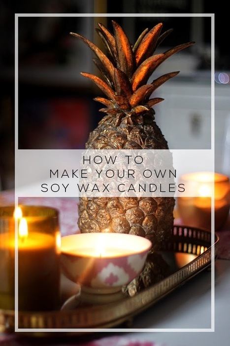 How to Make Soy Wax Candles with Essential Oils | Organic, Natural, Green, & Ethical | Scoop.it