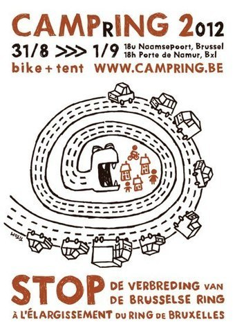 plantons nos tentes contre l'élargissement du Ring ! 31/8 - CampRing 2012 | #CoopStGilles Projet | Scoop.it