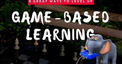 8 Great Ways to Level Up Game Based Learning in the Classroom | Australian curriculum | Scoop.it