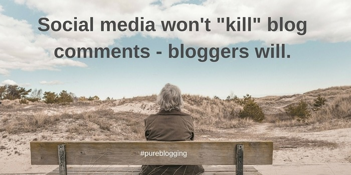 Social Media Won't Kill Blog Comments - Bloggers Will | Business in a Social Media World | Scoop.it