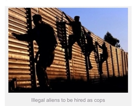 California Quietly Passes Law Allowing Illegal Immigrants To Become Cops. | Criminal Justice in America | Scoop.it