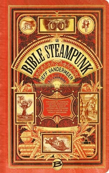 Le Mois du Cuivre : La Bible… Steampunk ! | Le blog de Bragelonne | Choose Steampunk | Scoop.it
