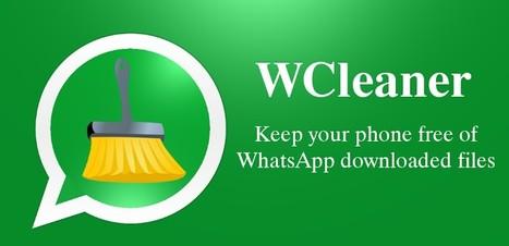 Nettoyer Android des fichiers partagés via Whatsapp grace à WCleaner | Je, tu, il... nous ! | Scoop.it