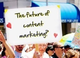 What Is The Future Of Content Marketing? | Vos visiteurs B2B ont faim, (re)nourrissez les ! | Scoop.it