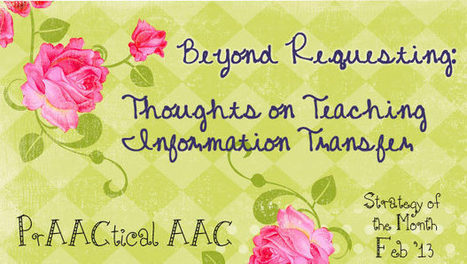 Beyond Requesting: Thoughts on Teaching Information Transfer | Communication and Autism | Scoop.it
