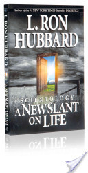 Scientology: A New Slant on Life | Scientology | Scoop.it