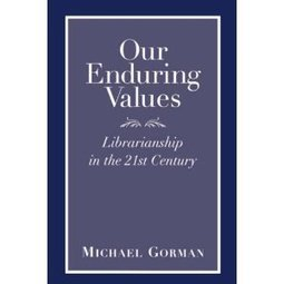 "Do school librarians have ""enduring values?"" - Home - Doug Johnson's Blue Skunk Blog 