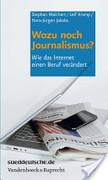 Wozu noch Journalismus?   Journalismus - Online   Scoop.it