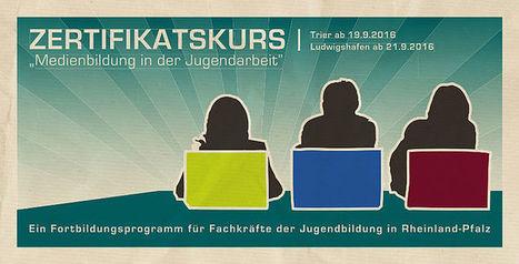 medien+bildung.com: Zertifikatskurs Medienbildung in der Jugendarbeit | Medienbildung | Scoop.it