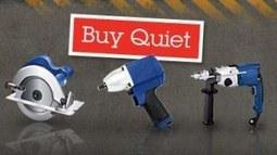 Buy quiet (compre silencioso): una nueva iniciativa de NIOSH | Herramienta para la Gestion Integral | Scoop.it