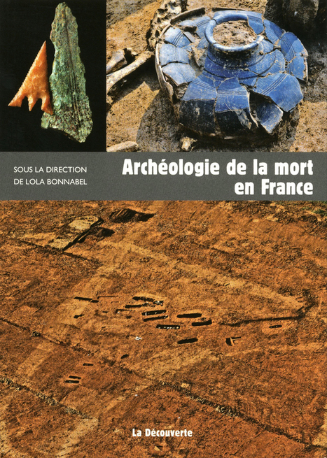 Archéologie de la mort en France | Acquisitions de la BSA | Scoop.it