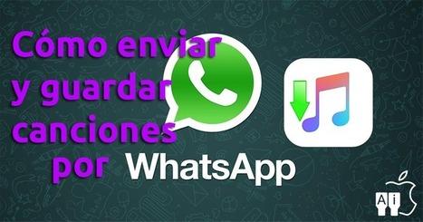 Cómo enviar canciones o guardar las recibidas desde WhatsApp | Santiago Sanz Lastra | Scoop.it