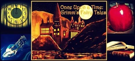 grimmsfairytales | Seventh Grade Language Arts | Scoop.it