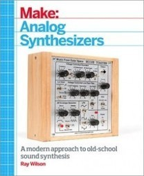 Book shows you how to make analog synthesizers - Boing Boing | Synthesizers | Scoop.it