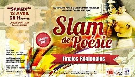 Sélection régionale Auvergne pour le Grand Slam de Poésie 2013 | Ludologie, Cinéma, B.D. & slam-poésie | Scoop.it