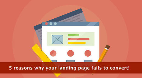 5 reasons why your landing page fails to convert!   SEO (Search Engine Optimization)   Scoop.it